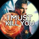 I must kill you :)