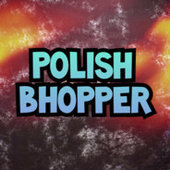 PolishBhopper